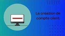 Création du compte client
